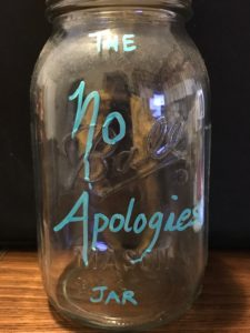 The No Apologies Jar